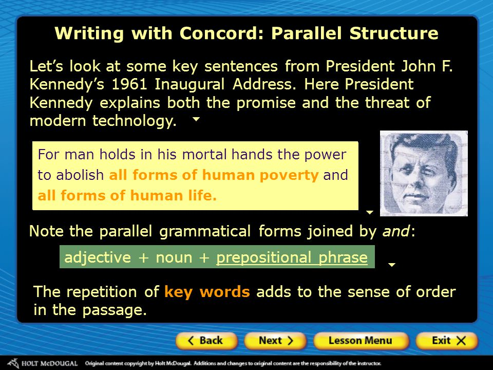 wavesthe rolling Writing with Concord: Parallel Structure Prepositional phrases A prepositional phrase contains over a preposition a noun or pronoun (the object of the preposition) any modifiers of the object waves