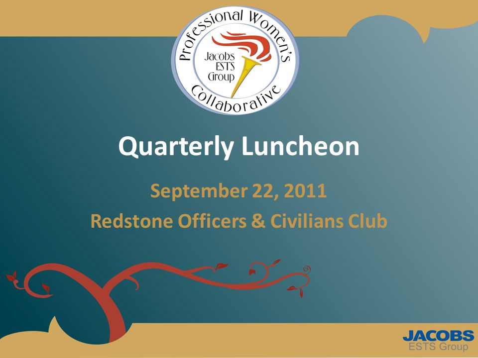 Quarterly Luncheon September 22, 2011 Redstone Officers & Civilians Club