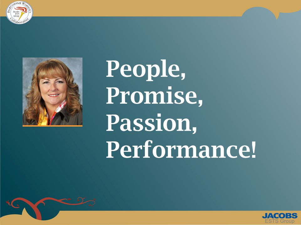 People, Promise, Passion, Performance!