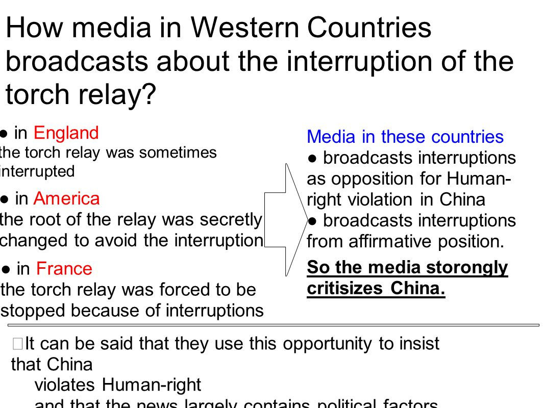 How media in Western Countries broadcasts about the interruption of the torch relay.