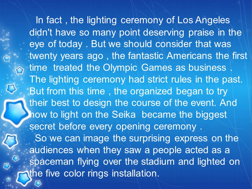 In fact, the lighting ceremony of Los Angeles didn t have so many point deserving praise in the eye of today.
