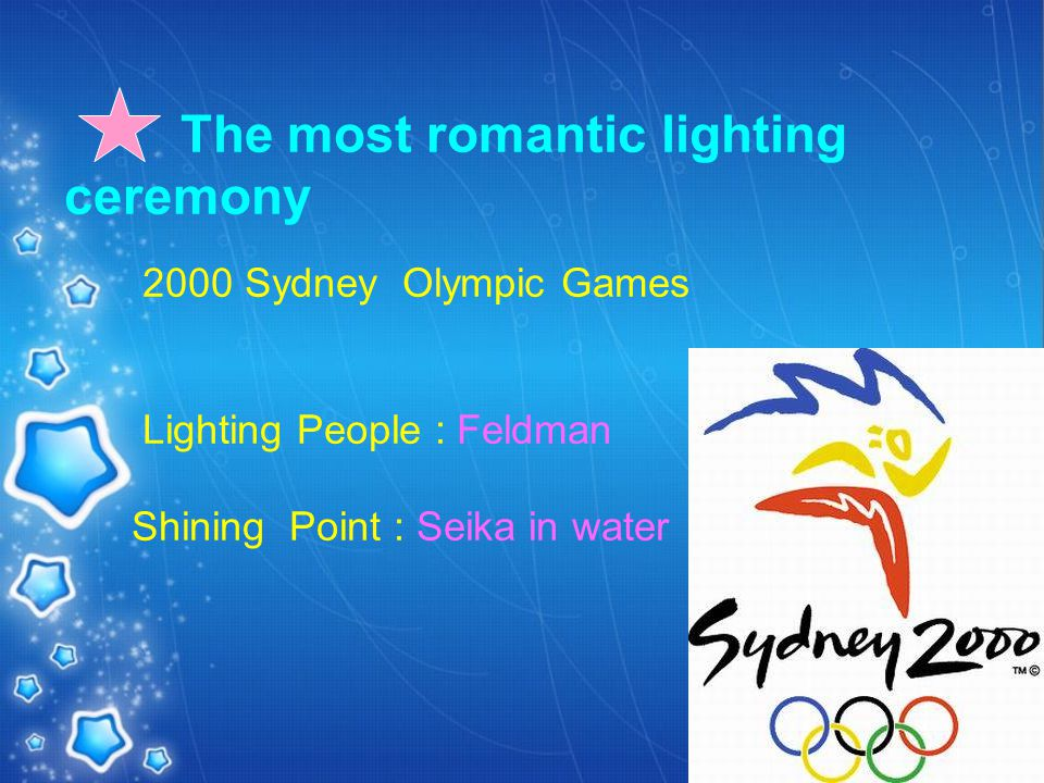 The most romantic lighting ceremony 2000 Sydney Olympic Games Lighting People : Feldman Shining Point : Seika in water