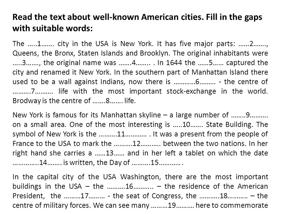 Read the text about well-known American cities. Fill in the gaps with suitable words: The …..1…….