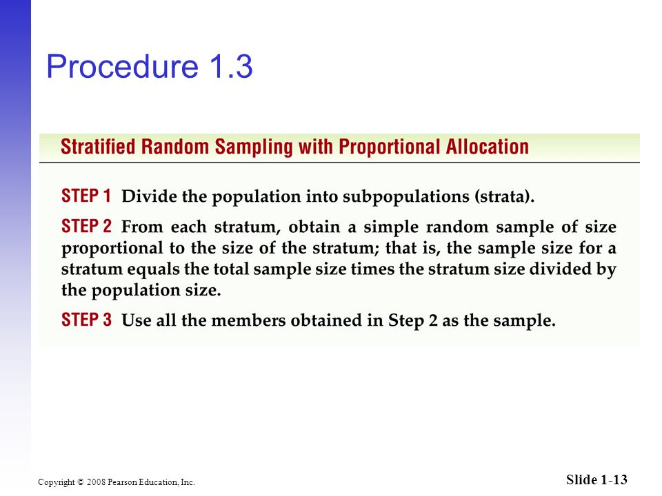 Slide 1-13 Copyright © 2008 Pearson Education, Inc. Procedure 1.3