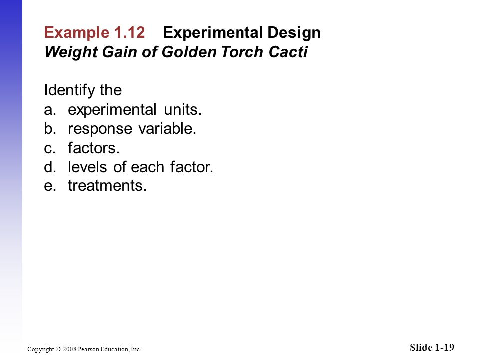 Slide 1-19 Copyright © 2008 Pearson Education, Inc.