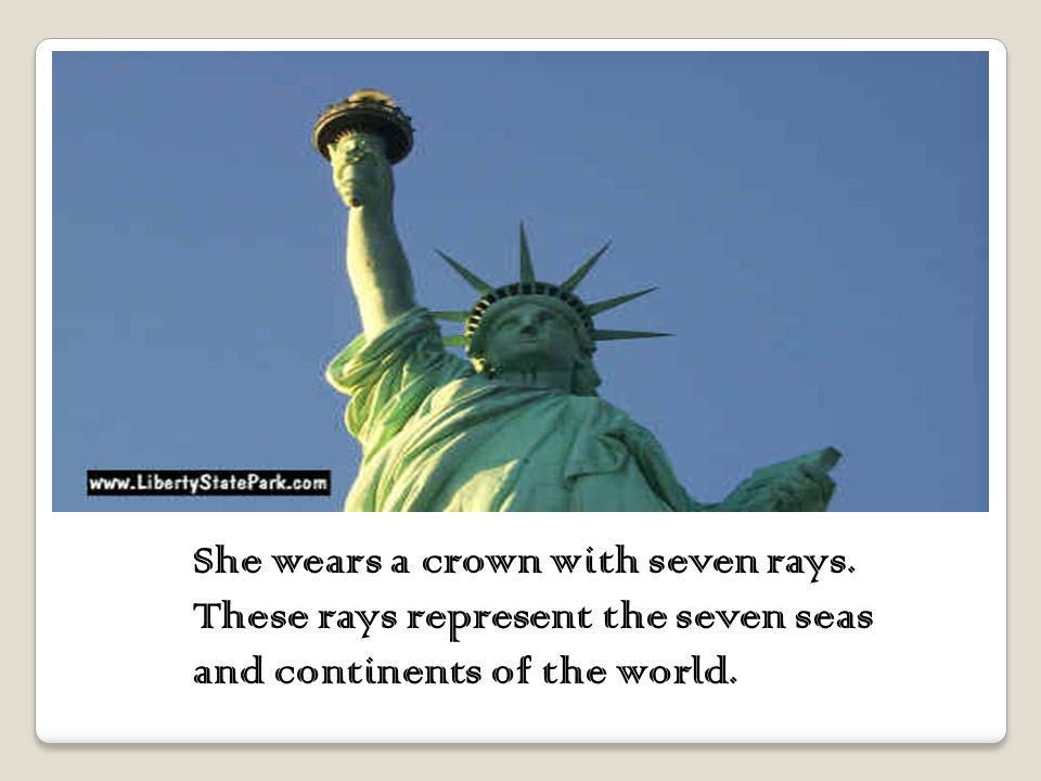 The statue of liberty is a woman escaping the chains of tyranny, which lie at her feet.