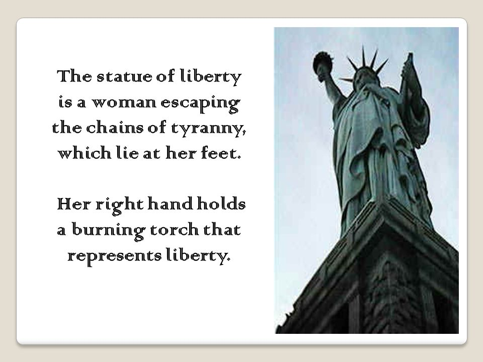 Lady Liberty is 151 feet tall. She stands upon a concrete-and-granite pedestal. With the base and pedestal, she stands a total of 305 feet.