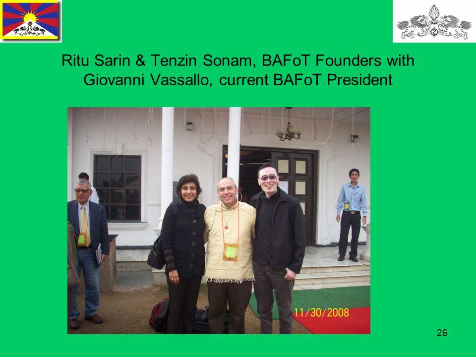 26 Ritu Sarin & Tenzin Sonam, BAFoT Founders with Giovanni Vassallo, current BAFoT President