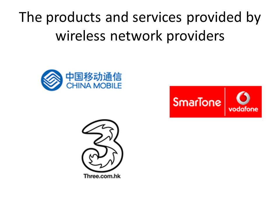 products and services for mobile phone users Wireless network provider / Item 3SmarTonePEOPLES Voice service for 2G ( the lowest cost) Monthly Fee : $58 550 (Basic min) Monthly Fee : $68 600mins for basic and 500 mins for intra network Monthly Fee : $50 (inter network and intra network are also 550 mins ) video calling for 3G$1.5/mins NULL Data planMonthly Fee :$168 for UNLIMITED local data Monthly fee: $198 Includes unlimited local data usage and Unlimited access to Wi-Fi hotspots in HK Monthly Fee : $98 Unlimited GPRS + Wi- Fi Usage