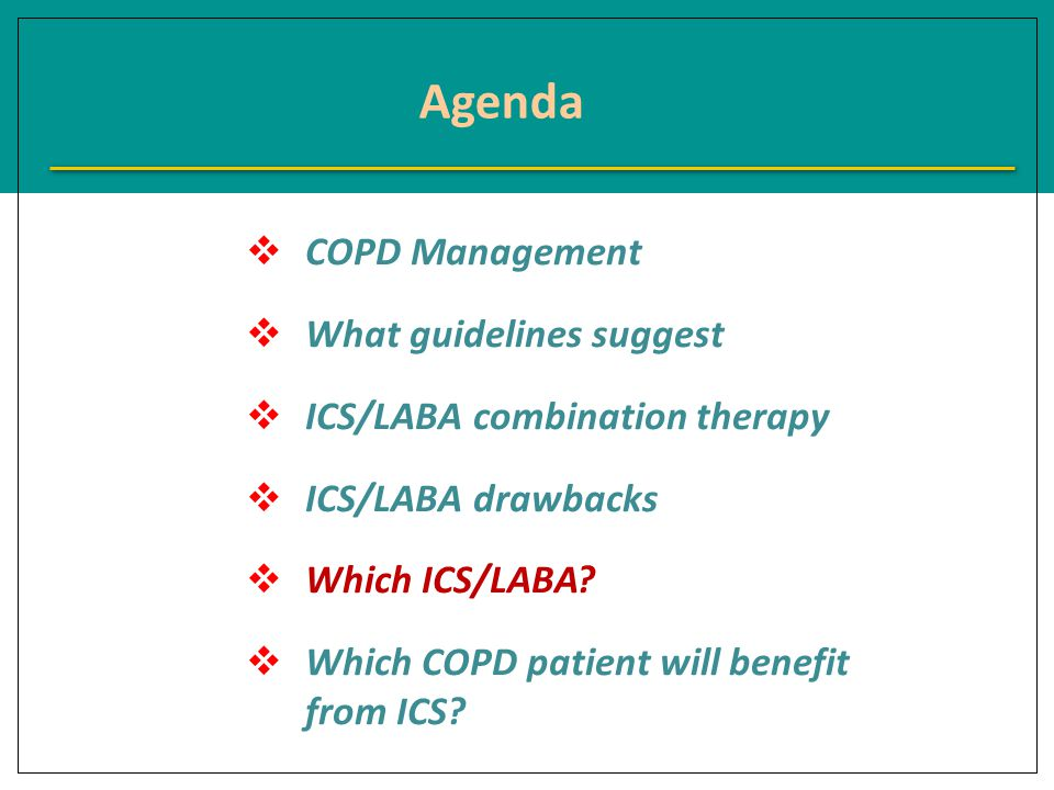 CCOPD Management WWhat guidelines suggest IICS/LABA combination therapy IICS/LABA drawbacks WWhich ICS/LABA.