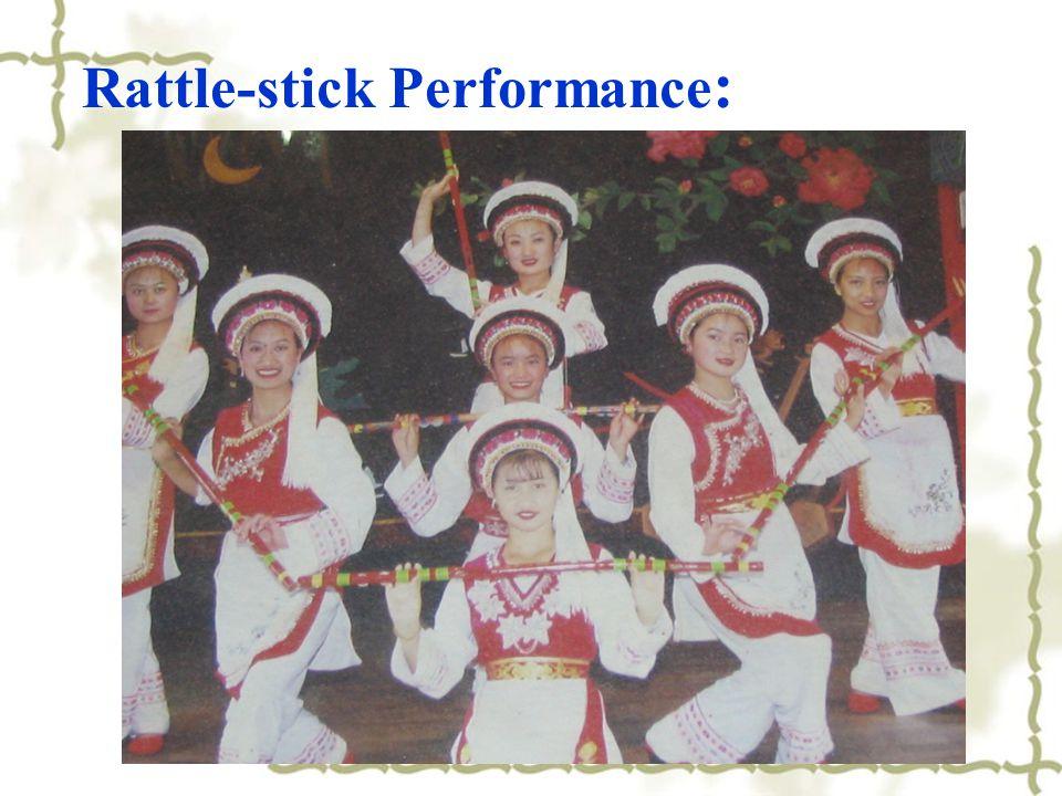 Rattle-stick Performance :