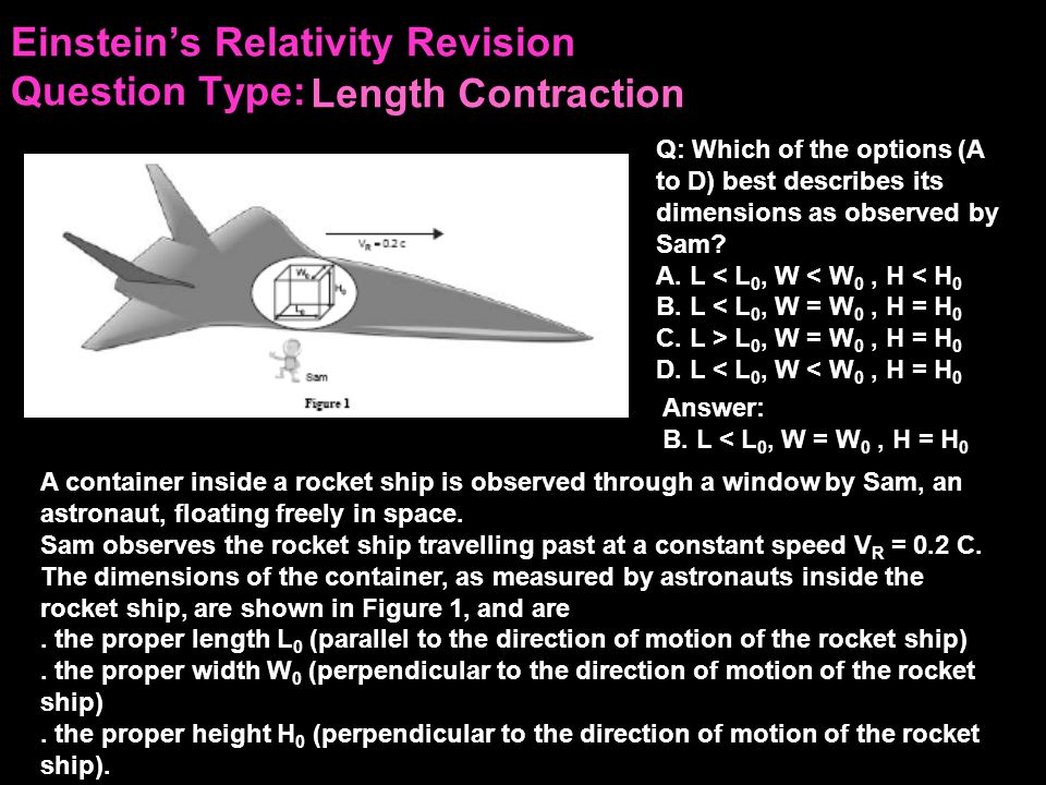 Einstein's Relativity Revision Question Type: Q: How long would the electron measure its time of travel to be.