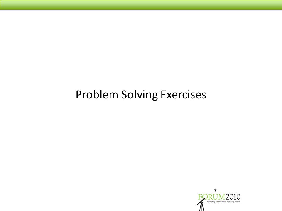 Problem Solving Exercises