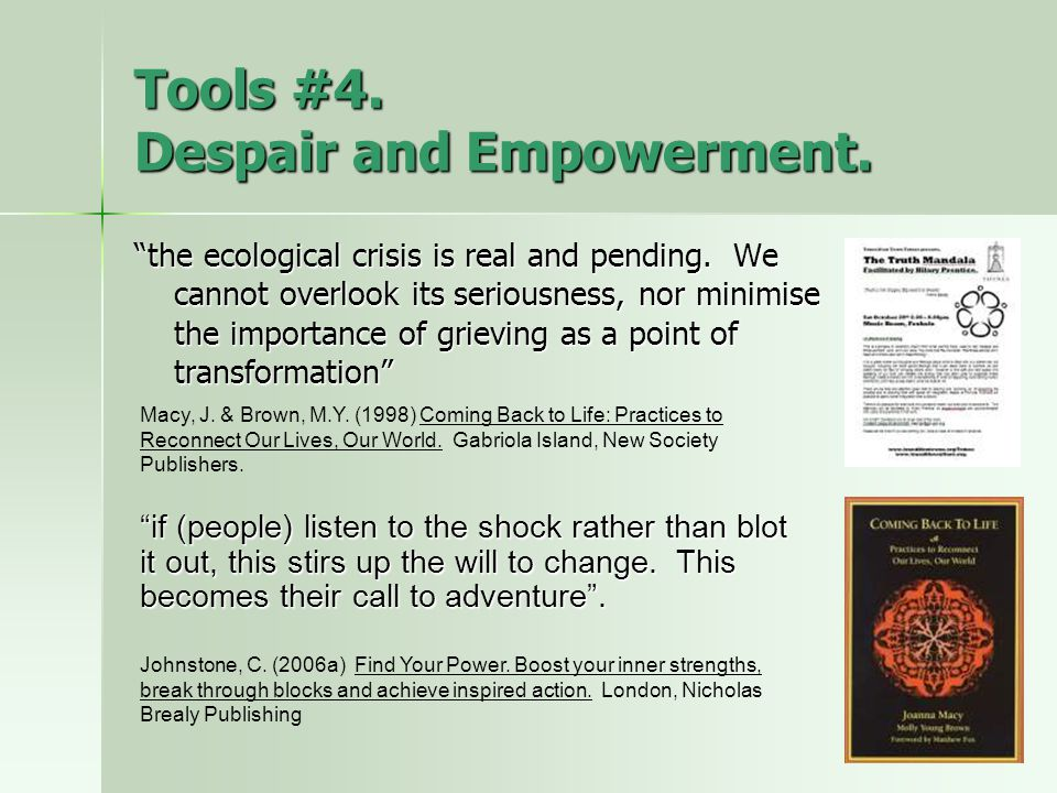 Tools #4.Despair and Empowerment. the ecological crisis is real and pending.
