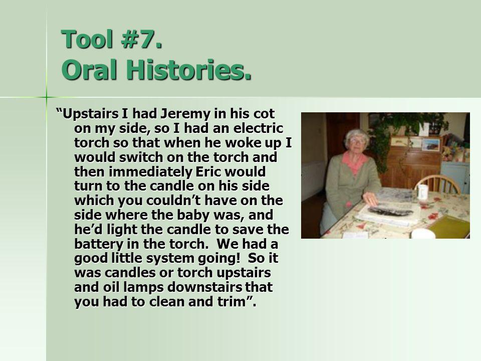 Tool #7. Oral Histories.