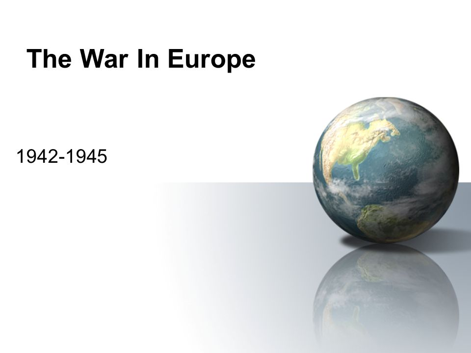 The War In Europe 1942-1945