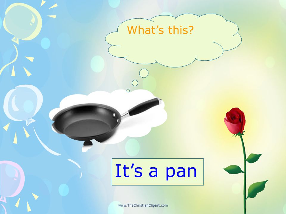 What's this? It's a pan