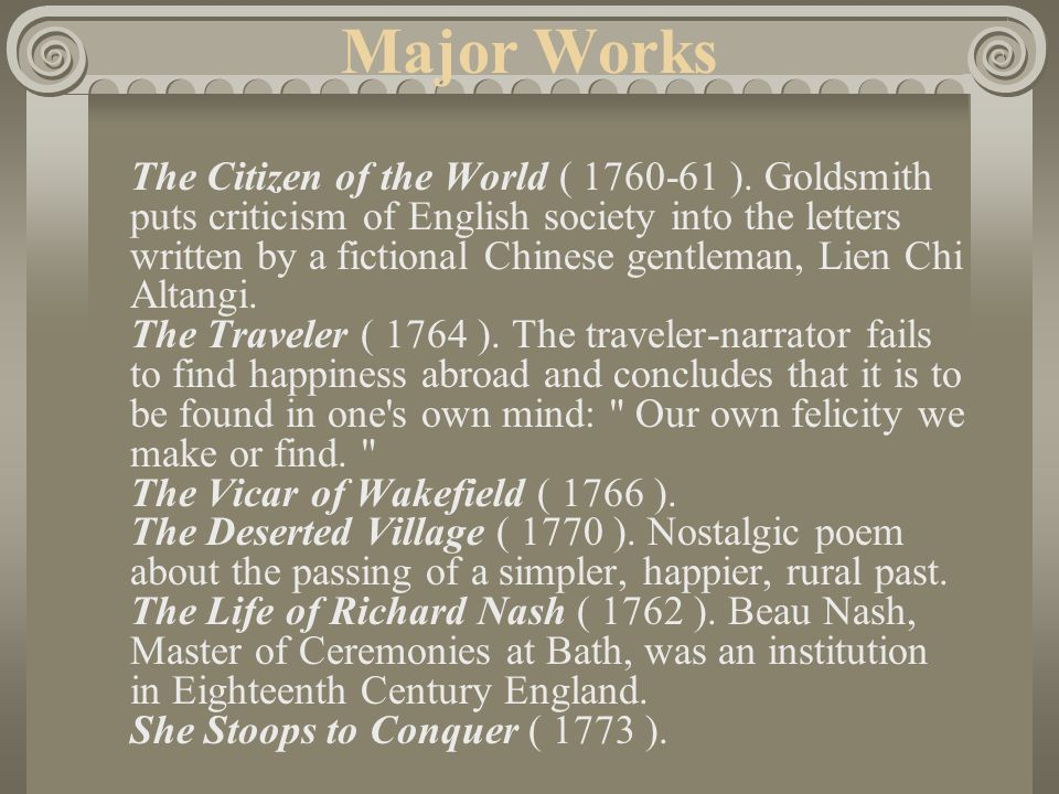 Major Works The Citizen of the World ( 1760-61 ).