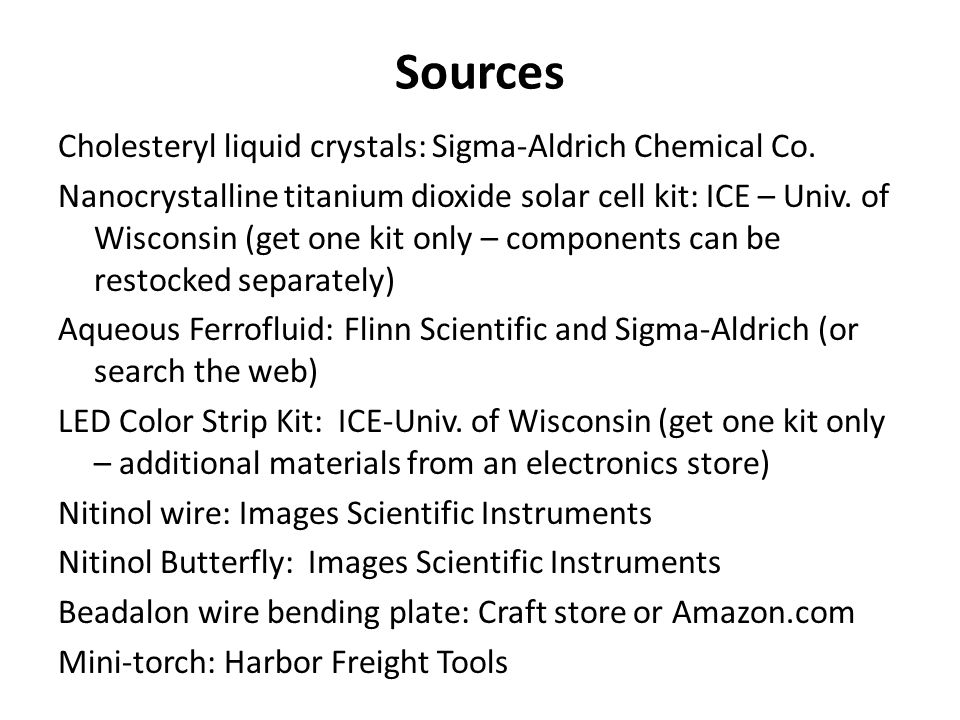 Sources Cholesteryl liquid crystals: Sigma-Aldrich Chemical Co.