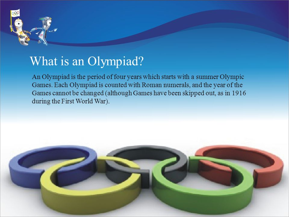 What is an Olympiad.