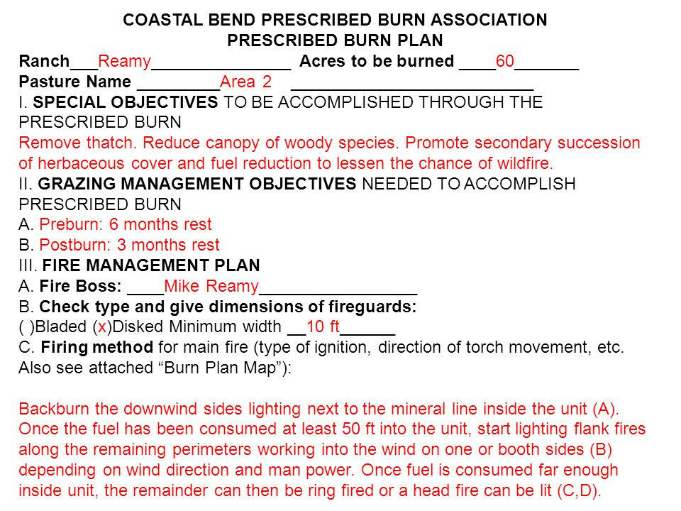 COASTAL BEND PRESCRIBED BURN ASSOCIATION PRESCRIBED BURN PLAN Ranch___Reamy_______________ Acres to be burned ____75_______ Pasture Name _________House __________________________ I.