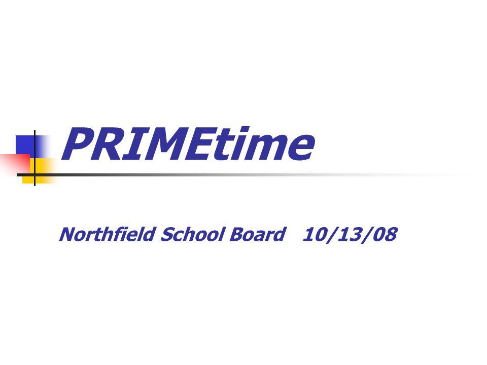 PRIMEtime Northfield School Board 10/13/08
