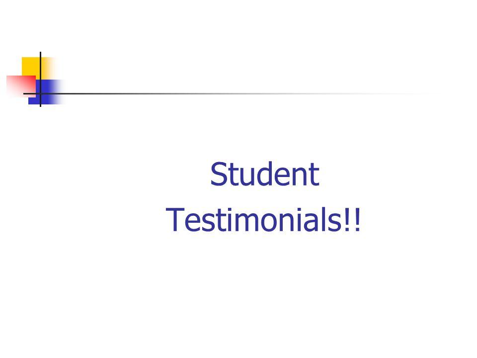 Student Testimonials!!