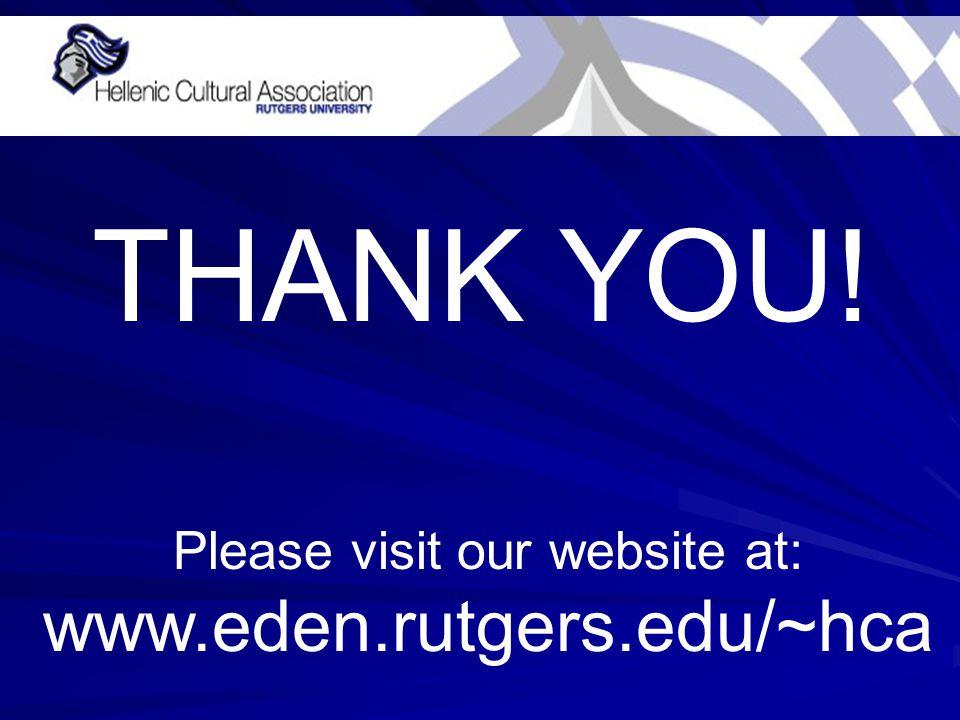 Please visit our website at: www.eden.rutgers.edu/~hca THANK YOU!