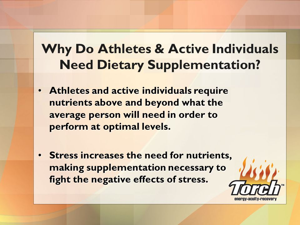 Athletes and active individuals require nutrients above and beyond what the average person will need in order to perform at optimal levels.Athletes and active individuals require nutrients above and beyond what the average person will need in order to perform at optimal levels.