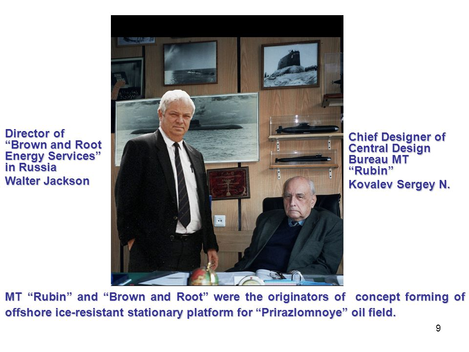 9 Chief Designer of Central Design Bureau MT Rubin Kovalev Sergey N.