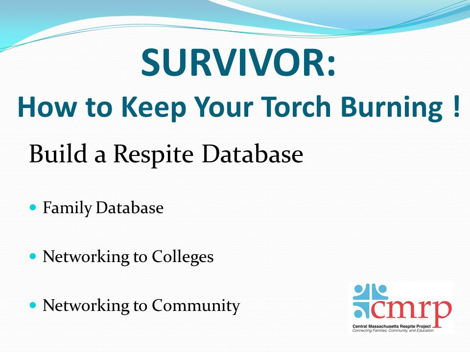 SURVIVOR: How to Keep Your Torch Burning .