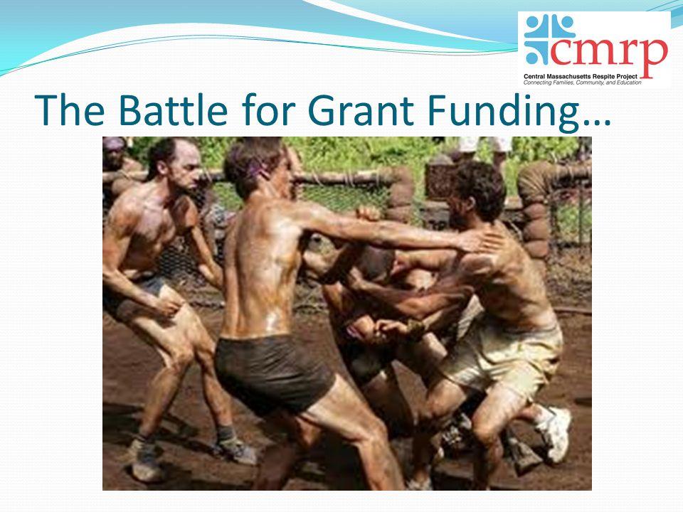 The Battle for Grant Funding…
