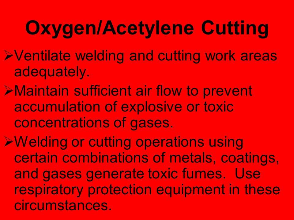 Oxygen/Acetylene Cutting Warning.