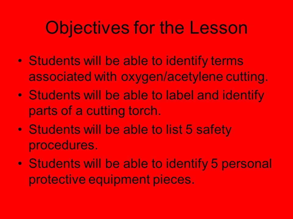 Oxygen/ Acetylene Cutting & Safety By Keith Dover