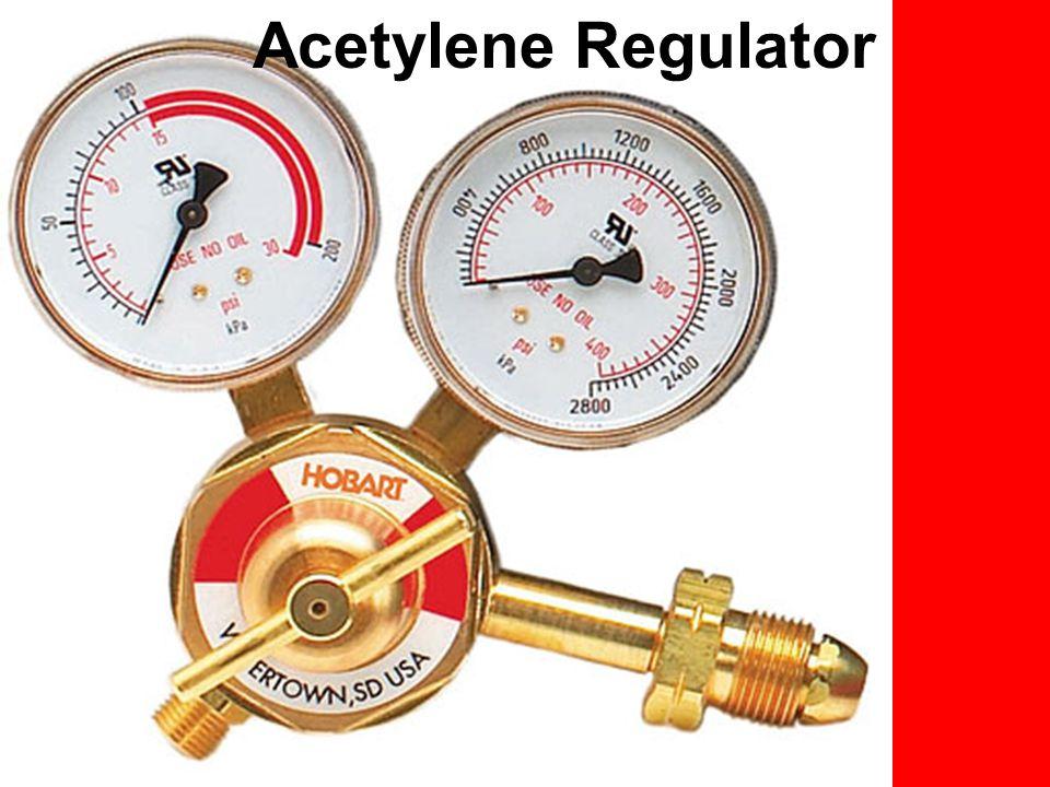 Pressure Settings for Oxygen and Acetylene Regulators Oxygen = 40 psi Acetylene = 5-8 psi
