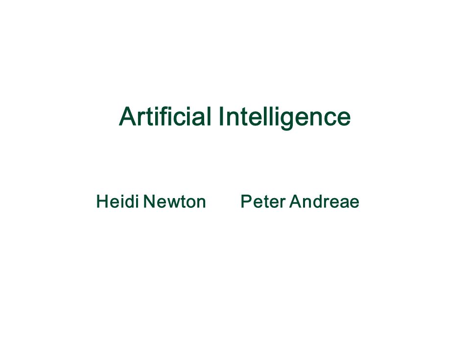 Heidi Newton Peter Andreae Artificial Intelligence