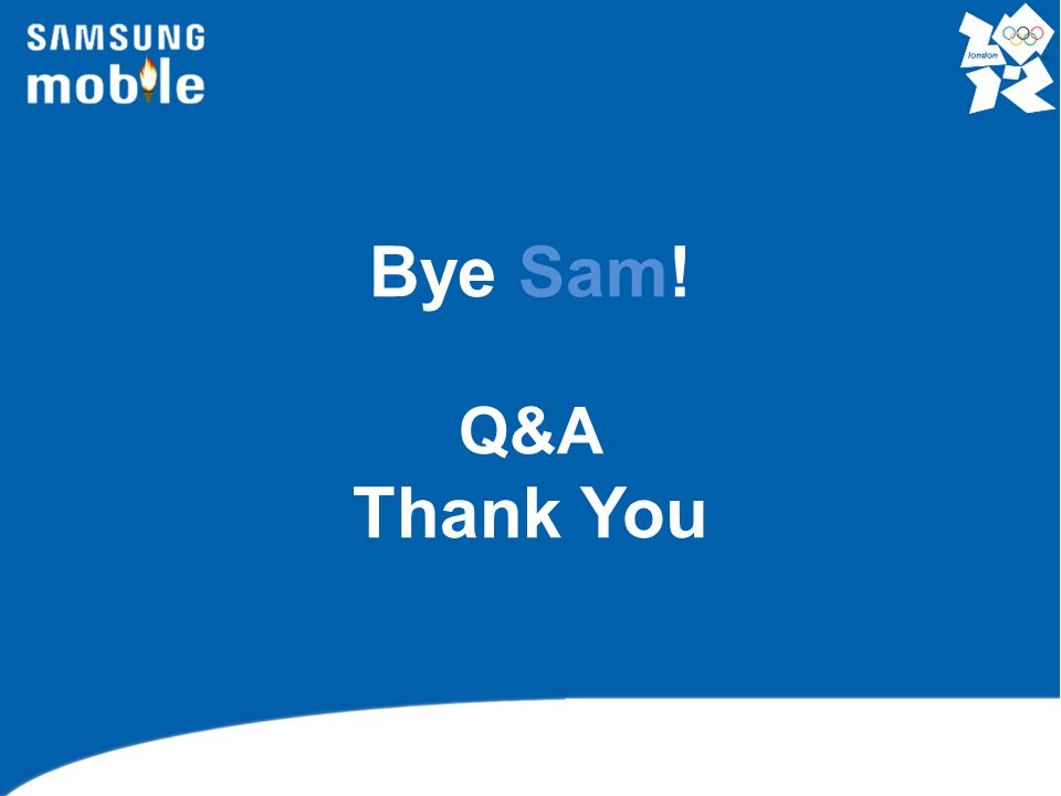 Bye Sam! Q&A Thank You