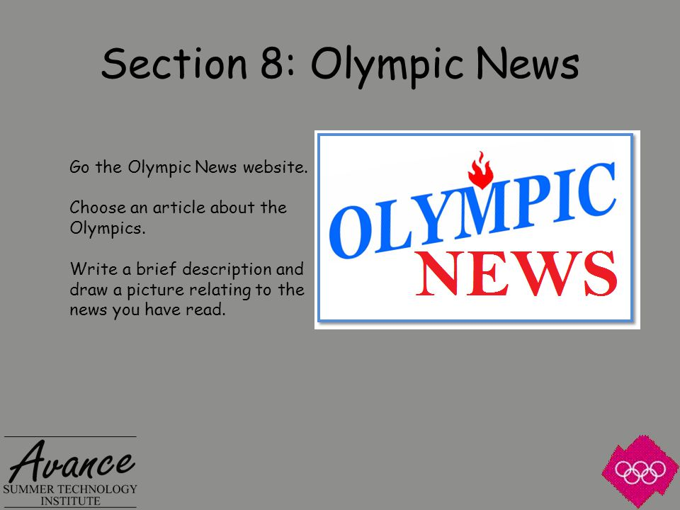 Section 8: Olympic News Go the Olympic News website.