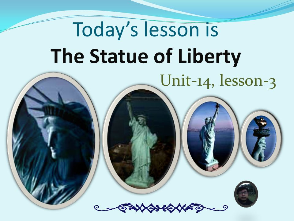 Today's lesson is The Statue of Liberty Unit-14, lesson-3