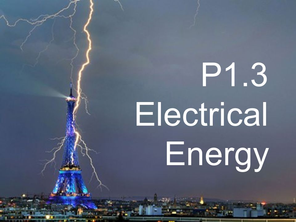 P1.3 Electrical Energy