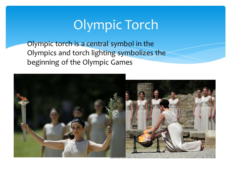 Olympic Torch Olympic torch is a central symbol in the Olympics and torch lighting symbolizes the beginning of the Olympic Games