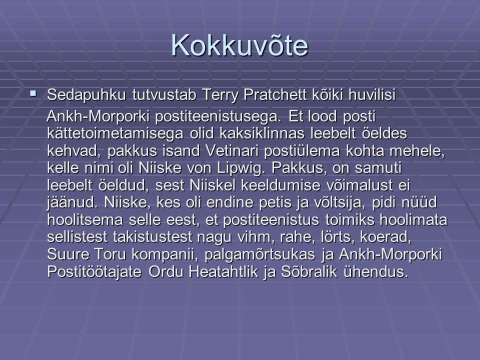 Kokkuvõte  Sedapuhku tutvustab Terry Pratchett kõiki huvilisi Ankh-Morporki postiteenistusega.