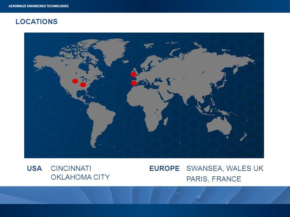 LOCATIONS SWANSEA, WALES UKCINCINNATI OKLAHOMA CITY PARIS, FRANCE USAEUROPE