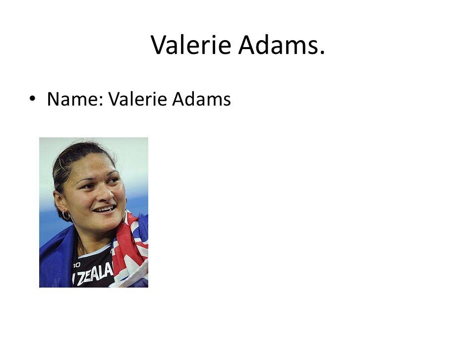 Valerie Adams. Name: Valerie Adams