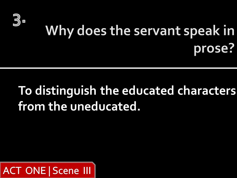 To distinguish the educated characters from the uneducated.