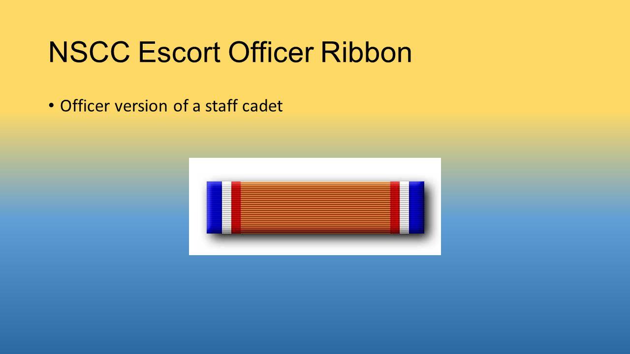 NSCC Escort Officer Ribbon Officer version of a staff cadet