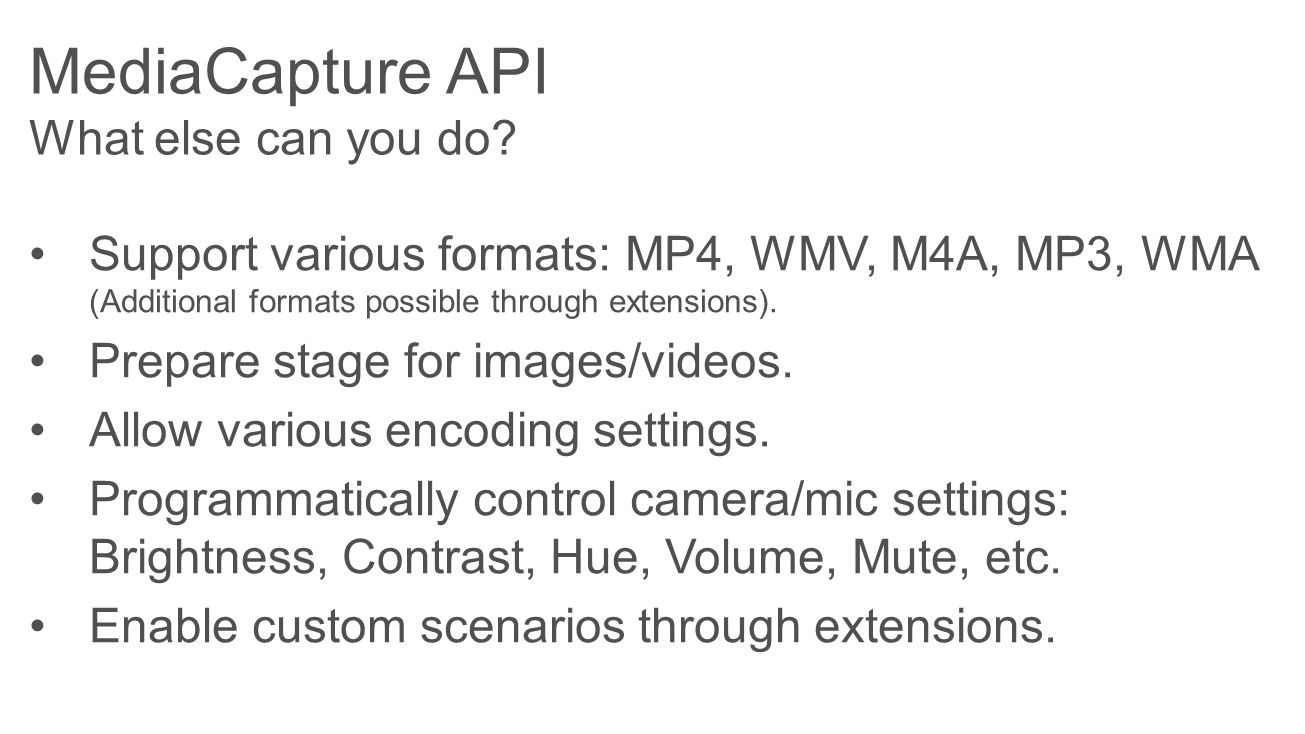 MediaCapture API What else can you do.