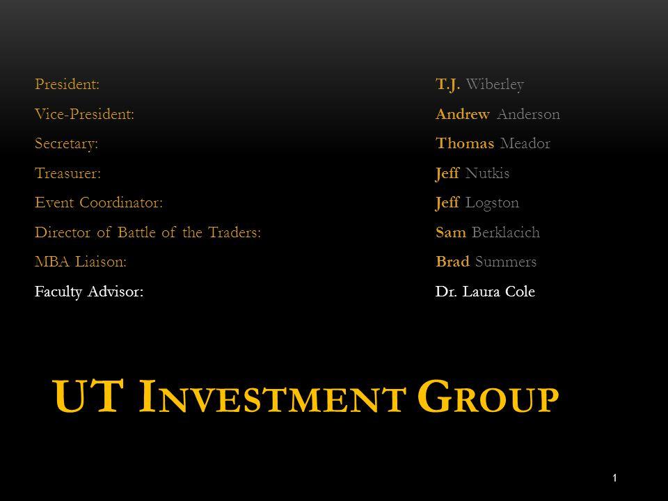 UT I NVESTMENT G ROUP President: T.J.