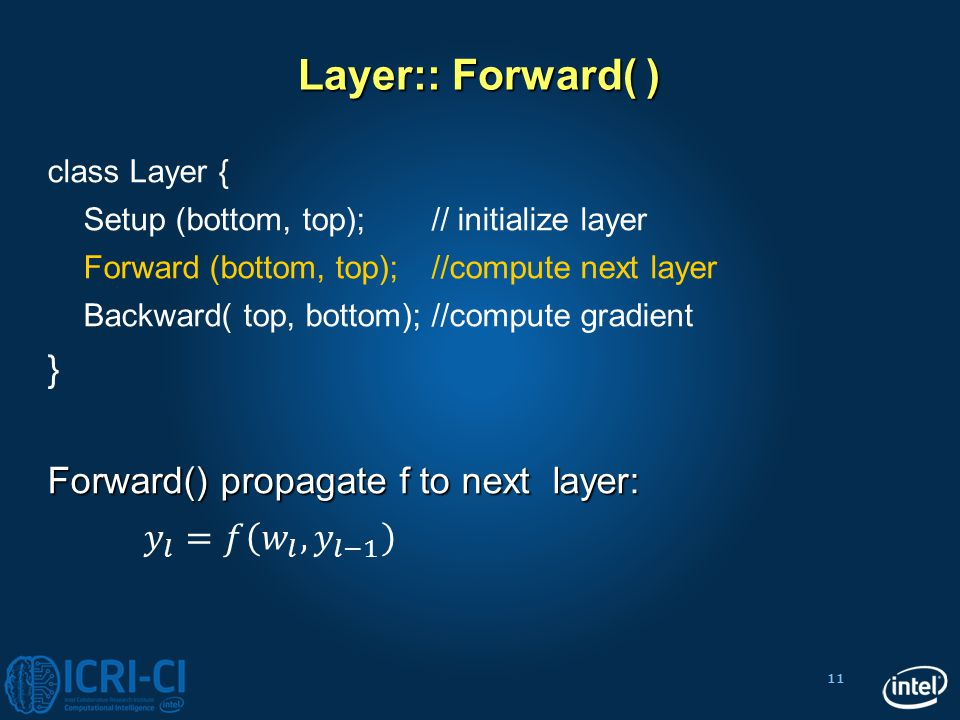 11 Layer:: Forward( )
