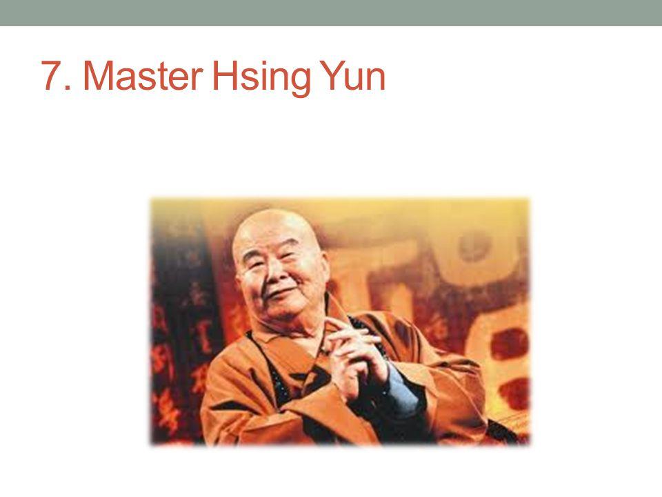 7. Master Hsing Yun